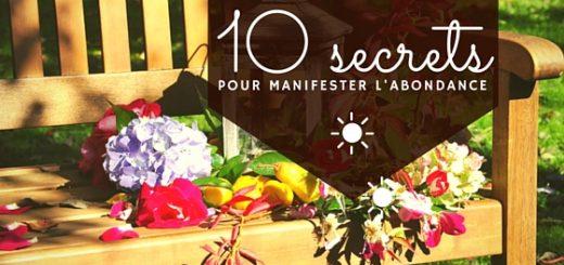 10 secrets pour manifester l'abondance